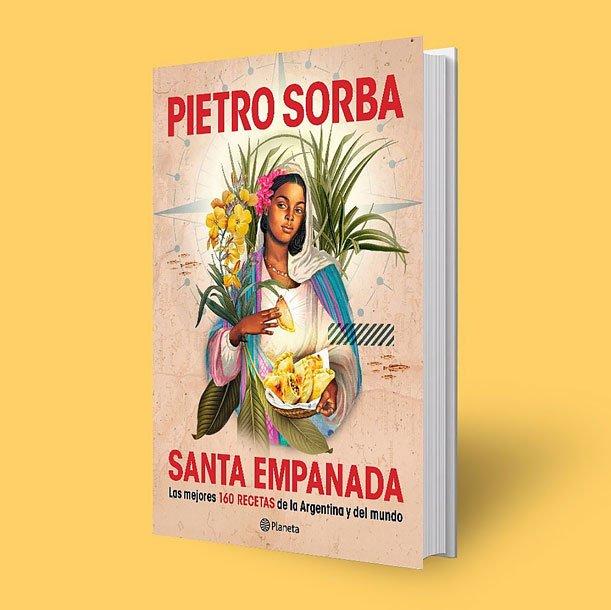 """Pietro Sorba """"La empanada es hija de la necesidad de solucionar varios problemas a la vez"""""""